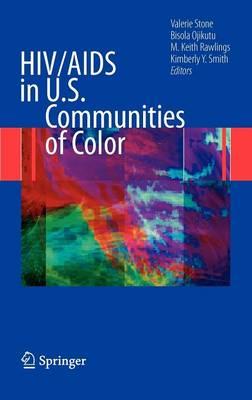 HIV/AIDS in U.S. Communities of Color (Hardback)