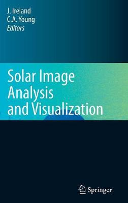 Solar Image Analysis and Visualization (Hardback)