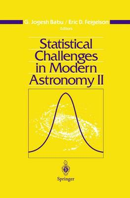 Statistical Challenges in Modern Astronomy II (Hardback)