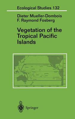 Vegetation of the Tropical Pacific Islands - Ecological Studies 132 (Hardback)