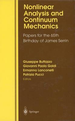 Nonlinear Analysis and Continuum Mechanics: Papers for the 65th Birthday of James Serrin (Hardback)
