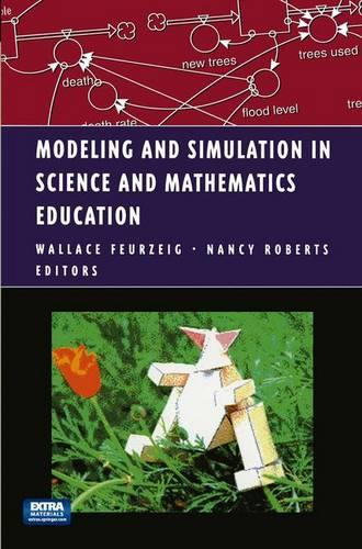 Modeling and Simulation in Science and Mathematics Education: Macintosh/Windows Version - Modeling Dynamic Systems (Hardback)