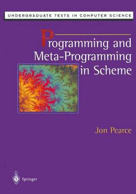 Programming and Meta-programming in Scheme - Undergraduate Texts in Computer Science (Hardback)