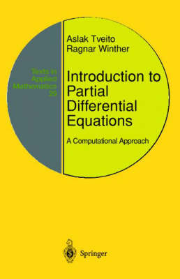 Introduction to Partial Differential Equations: A Computational Approach - Texts in Applied Mathematics v. 29 (Hardback)