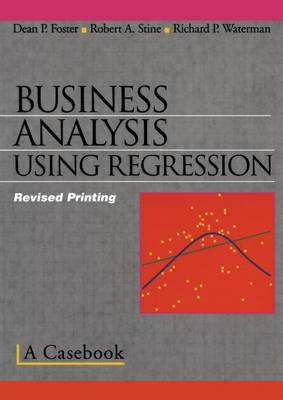 Business Analysis Using Regression: A Casebook (Paperback)
