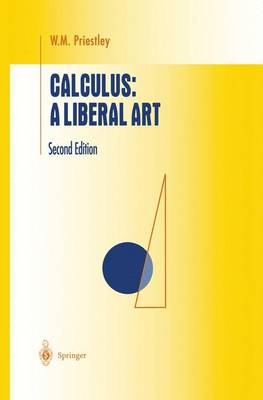 Calculus: A Liberal Art - Undergraduate Texts in Mathematics (Hardback)