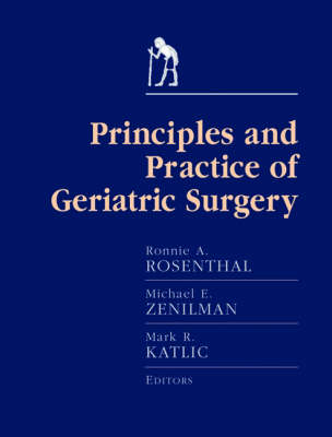The Principles and Practice of Geriatric Surgery (Hardback)