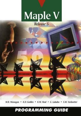 Maple V Programming Guide: for Release 5 (Paperback)