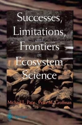 Successes, Limitations, and Frontiers in Ecosystem Science (Paperback)
