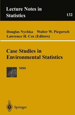 Case Studies in Environmental Statistics - Lecture Notes in Statistics 132 (Paperback)