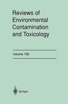 Reviews of Environmental Contamination and Toxicology: Continuation of Residue Reviews - Reviews of Environmental Contamination and Toxicology 158 (Hardback)