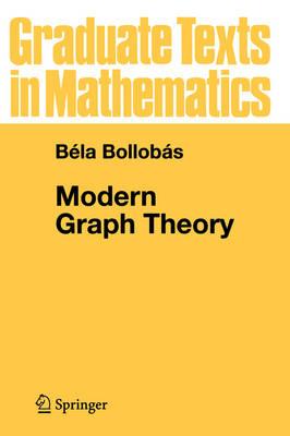 Modern Graph Theory - Graduate Texts in Mathematics 184 (Paperback)