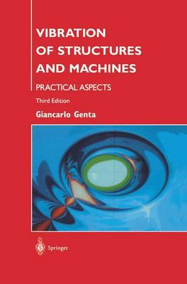 Vibration of Structures and Machines: Practical Aspects (Hardback)