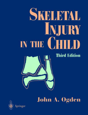 Skeletal Injury in the Child (Hardback)