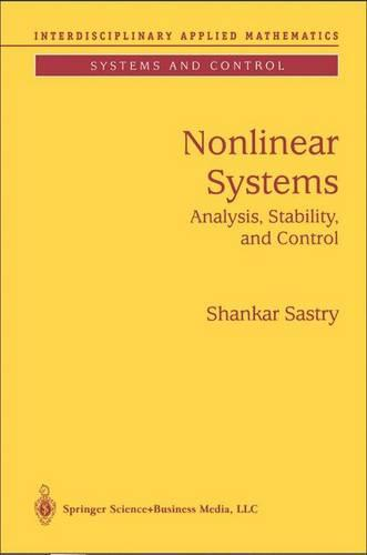 Nonlinear Systems: Analysis, Stability, and Control - Interdisciplinary Applied Mathematics 10 (Hardback)