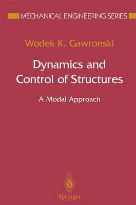 Dynamics and Control of Structures: A Modal Approach - Mechanical Engineering Series (Hardback)