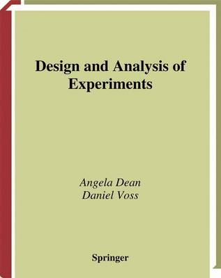 Design and Analysis of Experiments - Springer Texts in Statistics (Hardback)