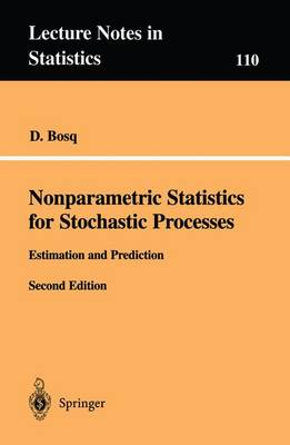Nonparametric Statistics for Stochastic Processes: Estimation and Prediction - Lecture Notes in Statistics 110 (Paperback)