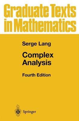 Complex Analysis - Graduate Texts in Mathematics 103 (Hardback)