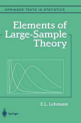 Elements of Large-Sample Theory - Springer Texts in Statistics (Hardback)