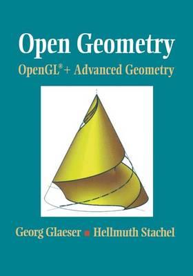 Open Geometry: OpenGL (R) + Advanced Geometry (Paperback)