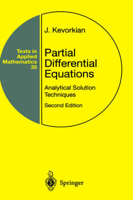 Partial Differential Equations: Analytical Solution Techniques - Texts in Applied Mathematics v. 35 (Hardback)