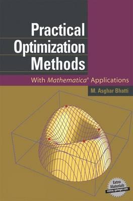 Practical Optimization Methods: With Mathematica (R) Applications (Hardback)