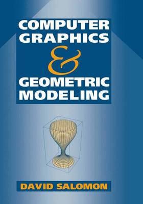 Computer Graphics and Geometric Modeling (Hardback)