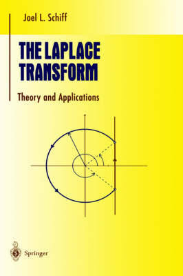 The Laplace Transform: Theory and Applications - Undergraduate Texts in Mathematics (Hardback)