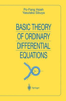 Basic Theory of Ordinary Differential Equations - Universitext (Hardback)