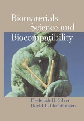 Biomaterials Science and Biocompatibility (Hardback)