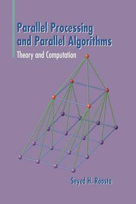 Parallel Processing and Parallel Algorithms: Theory and Computation (Hardback)