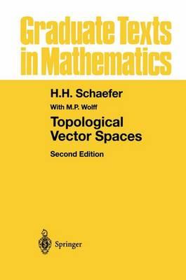 Topological Vector Spaces - Graduate Texts in Mathematics 3 (Hardback)