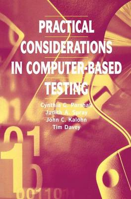 Practical Considerations in Computer-Based Testing - Statistics for Social and Behavioral Sciences (Paperback)