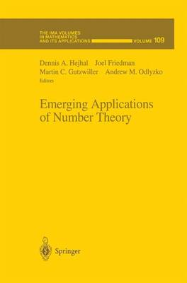 Emerging Applications of Number Theory - The IMA Volumes in Mathematics and its Applications 109 (Hardback)