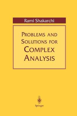 Problems and Solutions for Complex Analysis (Paperback)
