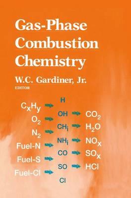 Gas-Phase Combustion Chemistry (Hardback)