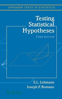 Testing Statistical Hypotheses - Springer Texts in Statistics (Hardback)