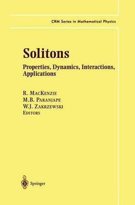 Solitons: Properties, Dynamics, Interactions, Applications - CRM Series in Mathematical Physics (Hardback)