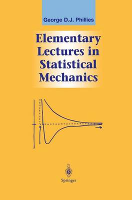 Elementary Lectures in Statistical Mechanics - Graduate Texts in Contemporary Physics (Hardback)