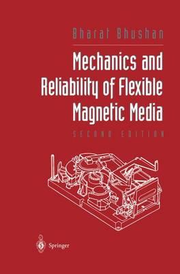 Mechanics and Reliability of Flexible Magnetic Media (Hardback)