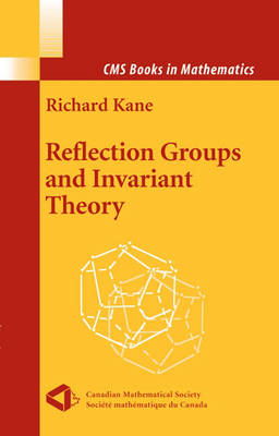 Reflection Groups and Invariant Theory - CMS Books in Mathematics (Hardback)