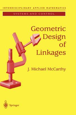 Geometric Design of Linkages (Hardback)