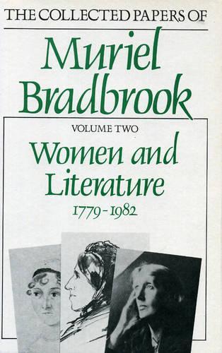 Women and Literature: 1779-1982 (Hardback)