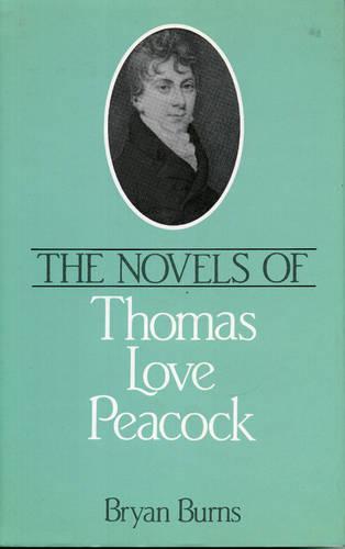 The Novels of Thomas Love Peacock (Hardback)