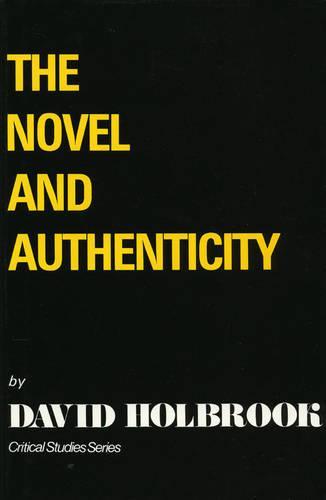 The Novel and Authenticity (Hardback)