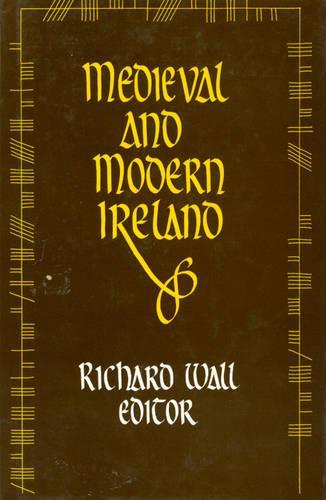 Medieval and Modern Ireland (Hardback)