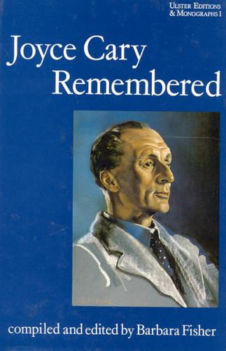 Joyce Cary Remembered (Hardback)