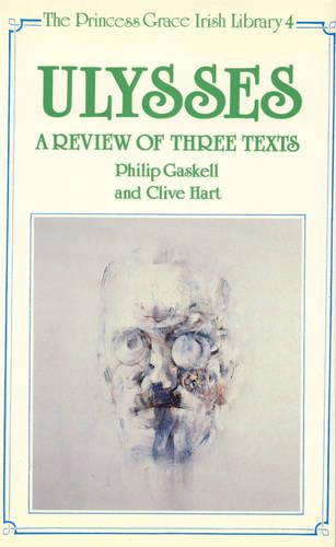 Ulysses: A Review of Three Texts (Hardback)
