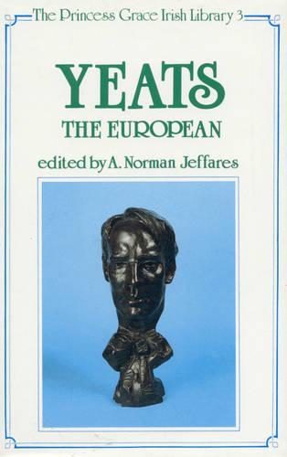 Yeats the European (Hardback)